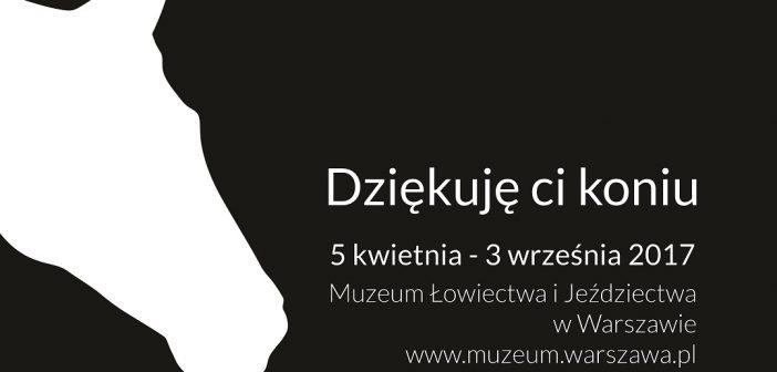 """""""Dziękuję Ci Koniu"""" w warszawskich Łazienkach"""